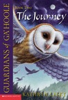 The Journey (Guardians of Ga'Hoole, #2)