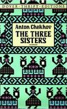 The Three Sisters by Anton Chekhov