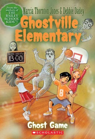 Ghost Game (Ghostville Elementary, Book 2)