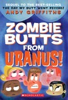Zombie Butts From Uranus