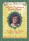 When Christmas Comes Again: The World War I Diary of Simone Spencer, New York City to the Western Front, 1917 (Dear America Series)