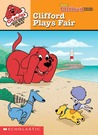Clifford Plays Fair (Clifford Big Red Ideas, #4)