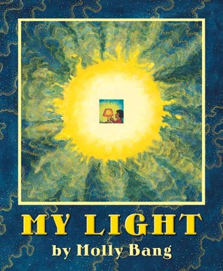 My Light by Molly Bang