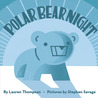 Polar Bear Night (New York Times Best Illustrated Books (Awards))