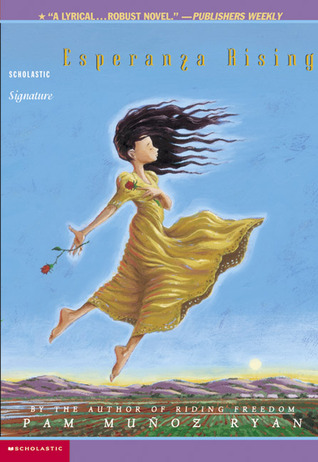 Esperanza Rising by Pam Muñoz Ryan