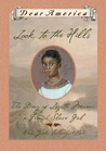 Look to the Hills: The Diary of Lozette Moreau, a French Slave Girl, New York Colony, 1763 (Dear America Series)