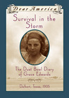Survival in the Storm: The Dust Bowl Diary of Grace Edwards, Dalhart, Texas, 1935 (Dear America)