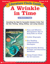 Literature Circle Guide: A Wrinkle in Time: Everything You Need For Successful Literature Circles That Get Kids Thinking, Talking, Writing-and Loving Literature