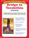 Literature Circle Guide: Bridge to Terabithia: Everything You Need For Successful Literature Circles That Get Kids Thinking, Talking, Writing-and Loving Literature