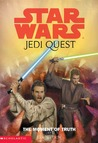 The Moment of Truth (Star Wars: Jedi Quest, #7)