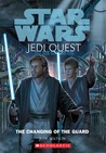 The Changing of the Guard (Star Wars: Jedi Quest, #8)