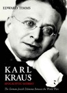 Karl Kraus: Apocalyptic Satirist, Volume 2: The Postwar Crisis and the Rise of the Swastika