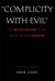 Complicity with Evil by Adam LeBor