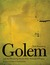 The Golem and the Wondrous Deeds of the Maharal of Prague by Yudl Rosenberg
