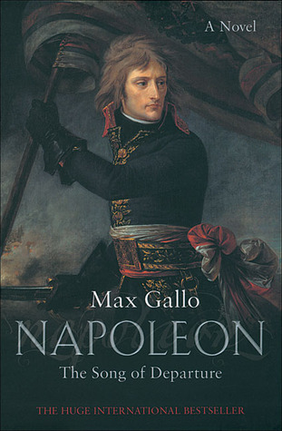 Napoleon: The Song of Departure (Napoleon #1)