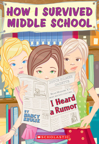 I Heard A Rumor by Nancy E. Krulik
