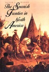 The Spanish Frontier in North America