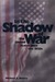 In the Shadow of War: The U...