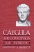 Caligula: The Corruption of...