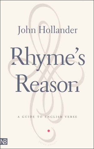 Rhyme's Reason by John Hollander