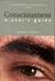 Consciousness: A User�s Guide