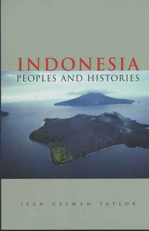 Indonesia by Jean Gelman Taylor