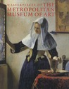 Masterpieces of The Metropolitan Museum of Art by Philippe de Montebello