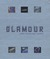 Glamour: Fashion, Industrial Design, Architecture