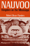 Nauvoo: Kingdom on the Mississippi