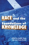 Race and the Foundations of Knowledge: Cultural Amnesia in the Academy