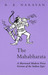 The Mahabharata: A Shortene...
