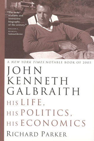 John Kenneth Galbraith by Richard Parker