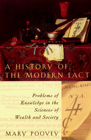 A History of the Modern Fact by Mary Poovey
