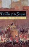The Day of the Scorpion (The Raj Quartet, Volume 2)