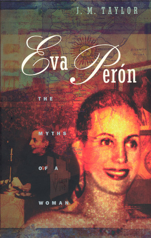 Eva Peron by Julie Taylor
