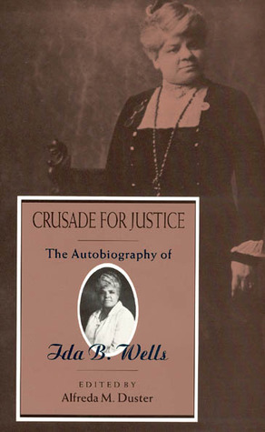 Crusade for Justice by Ida B. Wells