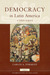 Democracy in Latin America, 1760-1900: Volume 1, Civic Selfhood and Public Life in Mexico and Peru