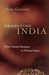 Producing India: From Colonial Economy to National Space