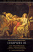 Euripides III: Hecuba / Andromache / The Trojan Women / Ion (The Complete Greek Tragedies, #7)