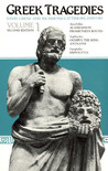 Agamemnon, Prometheus Bound, Oedipus the King, Antigone & Hippolytus (Greek Tragedies, Vol 1)