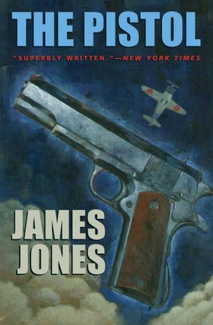 The Pistol by James Jones