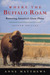 Where the Buffalo Roam: Restoring America's Great Plains