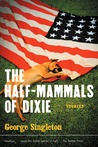 The Half-Mammals of Dixie