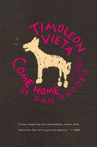 Timoleon Vieta Come Home by Dan Rhodes