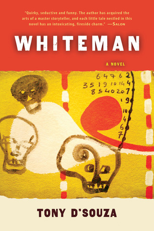 Whiteman by Tony D'Souza