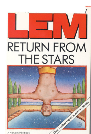 Return From the Stars by Stanisław Lem