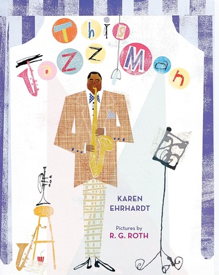 This Jazz Man by Karen Ehrhardt