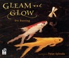 Gleam and Glow