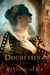 Duchessina: A Novel of Cath...
