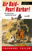 Air Raid--Pearl Harbor!: The Story of December 7, 1941